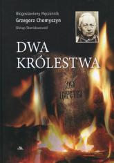 Dwa królestwa - Grzegorz Chomyszyn | mała okładka
