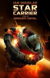 Star Carrier Tom 7 Mroczny umysł - Ian Douglas | mała okładka