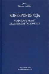 Korespondencja Władysława Weryhy z Kazimierzem Twardowskim -  | mała okładka