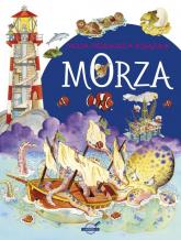 Moja pierwsza książka Morza - zbiorowa Praca | mała okładka