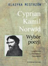 Klasyka mistrzów Cyprian Kamil Norwid Wybór poezji - Cyprian Kamil Norwid   mała okładka