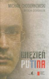 Więzień Putina - Chodorkowski Michaił, Gieworkian Natalia | mała okładka