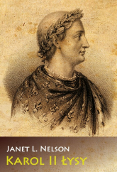 Karol II Łysy - Nelson Janet L. | mała okładka