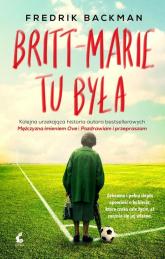 Britt Marie tu była - Fredrik Backman | mała okładka