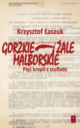 Gorzkie żale Malborskie Pięć kropli z szuflady - Krzysztof Łaszuk | mała okładka