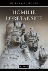 Homilie Loretańskie 17 - Tomasz Jelonek | mała okładka