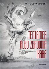 Tentamer albo zbrodnia Ikara - Witold Wedecki | mała okładka