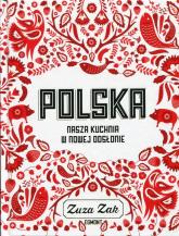 Polska Nasza kuchnia w nowej odsłonie - Zuza Zak | mała okładka
