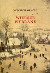 Wiersze wybrane - Wojciech Wencel | mała okładka