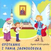 Spotkanie z Panią Jasnogórską - Agata Giełczyńska | mała okładka