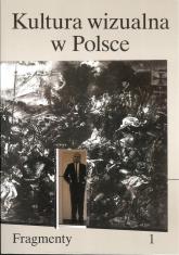 Kultura wizualna w Polsce - zbiorowa praca | mała okładka