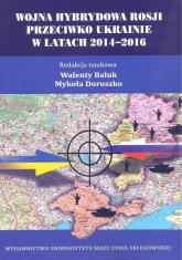 Wojna hybrydowa Rosji przeciwko Ukrainie w latach 2014-2016 -  | mała okładka