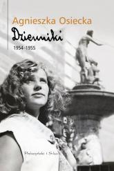 Dzienniki 1954-1955 - Agnieszka Osiecka | mała okładka