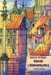 Klimek i Klementynka - Maria Kruger   mała okładka