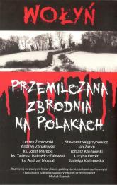 Wołyń Przemilczana zbrodnia na Polakach -  | mała okładka