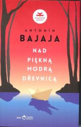 Nad piękną modrą Drevnicą - Antonin Bajaja | mała okładka