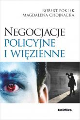 Negocjacje policyjne i więzienne - Poklek Robert, Chojnacka Magdalena | mała okładka