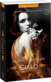 Ciało - Audrey Carlan | mała okładka