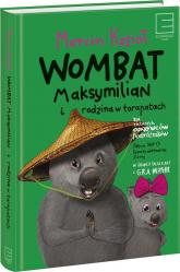 Wombat Maksymilian i rodzina w tarapatach - Marcin Kozioł | mała okładka