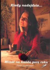 Miłość na każdą porę roku Almanach pokonkursowy - zbiorowa Praca | mała okładka