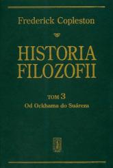 Historia filozofii t.3 - Frederick Copleston | mała okładka