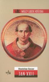 Jan XXII - Stanisław Szczur | mała okładka