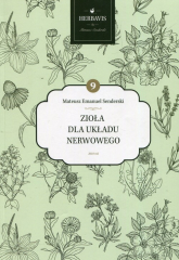 Zioła dla układu nerwowego - Senderski Mateusz Emanuel | mała okładka