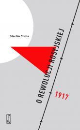 O rewolucji rosyjskiej - Martin Malia   mała okładka