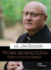 Mowa wewnętrzna Sceny z życia duchowego - Jan Sochoń | mała okładka