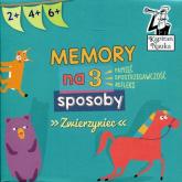 Memory na 3 sposoby Zwierzyniec Kapitan Nauka - zbiorowe Opracowanie | mała okładka