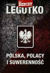 Polska Polacy i suwerenność - Ryszard Legutko | mała okładka