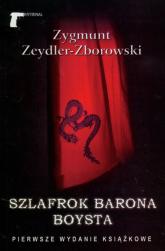 Szlafrok barona Boysta - Zygmunt Zeydler-Zborowski | mała okładka