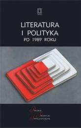 Literatura i polityka po 1989 roku -    mała okładka