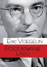 Poszukiwanie ładu - Eric Voegelin   mała okładka