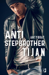 Anti Stepbrother Antybrat Antybrat - Tijan Meyer | mała okładka