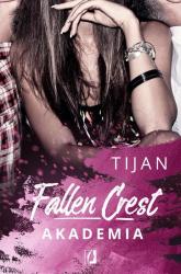 Fallen Crest Tom 1 Akademia - Tijan Meyer | mała okładka