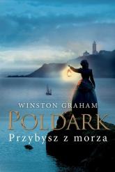 Dziedzictwo rodu Poldarków Tom 8 Przybysz z morza - Winston Graham | mała okładka