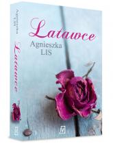 Latawce - Agnieszka Lis | mała okładka