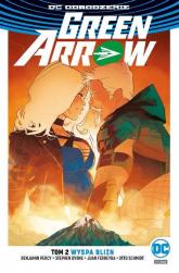 Green Arrow Tom 2 Wyspa Blizn - Percy Benjamin, Byrne Stephen, Schmidt Otto, Ferreyra Juan | mała okładka