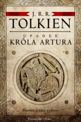 Upadek króla Artura - J.R.R Tolkien | mała okładka