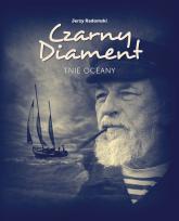 Czarny Diament tnie oceany - Jerzy Radomski | mała okładka
