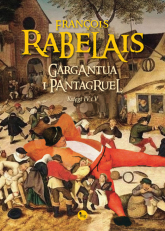 Gargantua i Pantagruel Księgi IV i V - Rabelais François | mała okładka