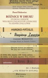 Różnice w druku Studium z dziejów wielojęzycznej kultury literackiej na XIX-wiecznej Litwie - Paweł Bukowiec | mała okładka