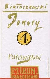 Utwory zebrane Tom 4 Donosy rzeczywistości - Miron Białoszewski | mała okładka