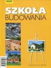 Szkoła budowania - Anna Kamińska | mała okładka