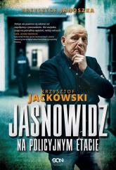 Jasnowidz na policyjnym etacie - Jackowski Krzysztof, Janoszka Krzysztof | mała okładka