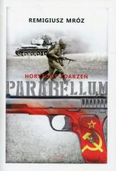 Parabellum Tom 2 Horyzont zdarzeń - Remigiusz Mróz | mała okładka