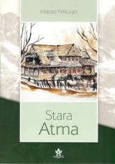 Stara Atma - Maciej Pinkwart | mała okładka