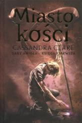 Miasto kości Dary Anioła Księga 1 - Cassandra Clare | mała okładka