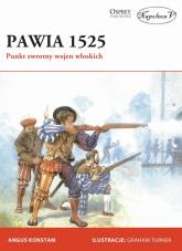 Pawia 1525 Punkt zwrotny wojen włoskich - Konstam Angus | mała okładka